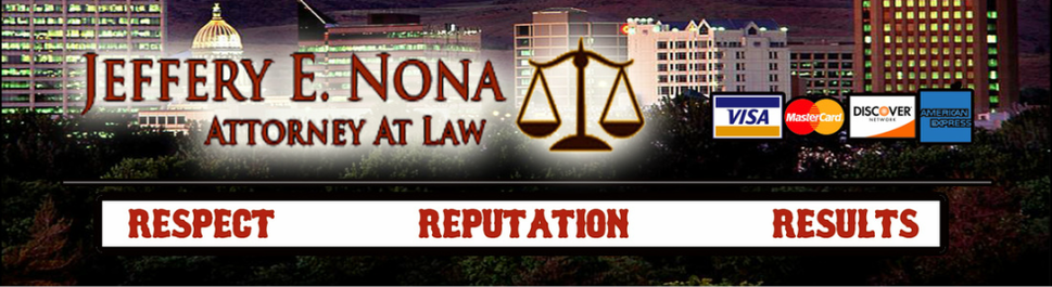 Criminal Defense Attorney | Boise Law firm | Jeff Nona Law Firm